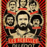 Poster Rebelles  du Foot