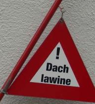 Vorsicht Dachlawine