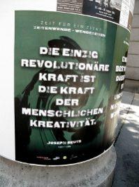 Die einzig revolutionäre Kraft ist die Kraft der menschlichen Kreavität, Joseph Beuys