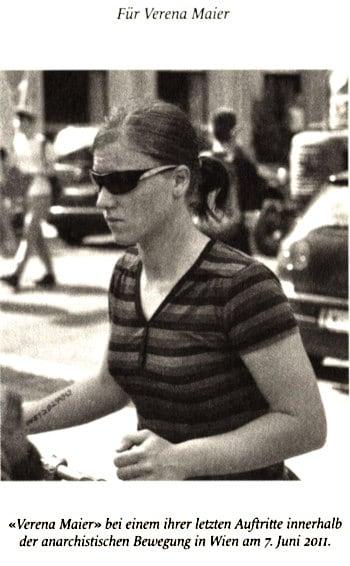 """""""Verena Maier"""" bei einem ihrer letzten Auftritte innerhalb der anarchistischen Bewegung in Wien am 7. Juni 2011."""" Aus Undercover, Die Geschichte der britischen Geheimpolizei, Bahoe Books ohne Angabe weiterer Details. Ein Outing, wie es nicht gemacht werden sollte, findet a-radio.net"""